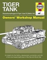 Haynes Manual World War II German Tiger Tank Panzerkampfwagen VI Tiger I Ausf. E