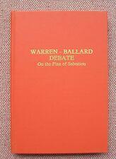 Thomas B Warren & Ballard Debate ~ Salvation ~ Church Of Christ ~ HB Signed