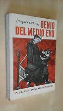 GENIO DEL MEDIOEVO MEDIO EVO Jacques Le Goff Mondadori EPM 1959 Prima edizione