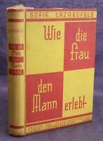 Lazarsfeld Wie die Frau den Mann erlebt 1931 Sittengeschichte Kultur sf