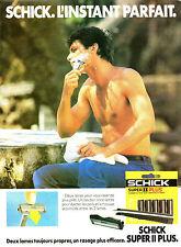 Publicité 1984  Rasoir SCHICK SUPER II PLUS