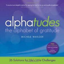 Alphatudes: The Alphabet of Gratitude