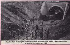 1982  --  CONSTRUCTION DE LA LIGNE DE GRANDE CEINTURE A NEUILLY EN 1928   3E836