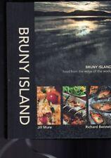 Bruny Island - Food from the Edge of the World  - Jill Mure - Richard Bennett HB