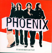 Phoenix - It's Never Been Like That (2006) - CD - Good Condition