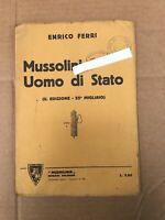 MUSSOLINI UOMO DI STATO E.FERRI 1926 FASCIO FASCISMO LIBRO OLD BOOK