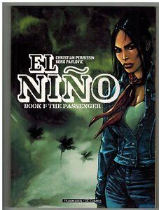 El Nino by christian Perrisin (2005 TPB) French graphic novel classic HUMANOIDS
