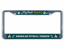 American Pitbull Terrier Dog My best friend Metal License Plate Frame Tag Border