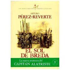 EL SOL DE BREDA (LAS AVENTURAS DEL CAPITÁN ALATRISTE 3) by Arturo Pérez-Reverte