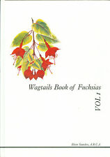 """Eileen Saunders, """"Wagtails Book of Fuchsias"""" - Volume I"""