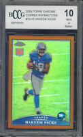 2009 topps chrome copper refractors #tc15 HAKEEM NICKS rookie BGS BCCG 10