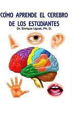 Como Aprende el Cerebro de Los Estudiantes : (B&W) Ley General de la...