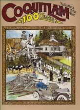Coquitlam: 100 Years. Reflections of the Past.