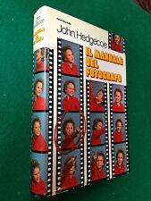 John HEDGECOE - IL MANUALE DEL FOTOGRAFO , Ed Euroclub (1979)