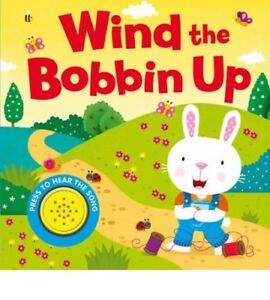 Kids/baby Wind the bobbin up Hardback NEW!!!