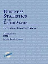 NEW - Business Statistics of the United States 2012: Patterns of Economic Change