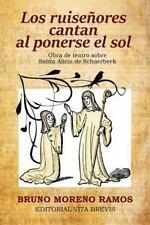 Los Ruisenores Cantan Al Ponerse el Sol by Bruno Moreno Ramos (2016, Paperback)