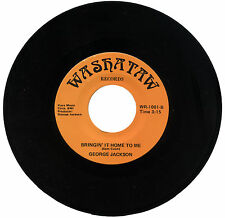 """GEORGE JACKSON  """"BRINGIN' IT HOME TO ME c/w TIMES ARE TOUGH""""    DEEP     LISTEN!"""