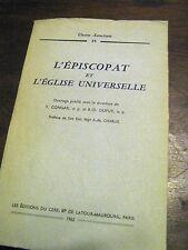 L'EPISCOPAT ET L'EGLISE UNIVERSELLE DI Y.CONGAR ET DUPUY
