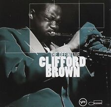 Clifford Brown - The Definitive VERVE RECORDS CD 2002