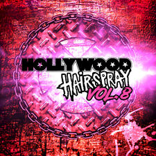 Hollywood Hairspray Vol. 8 -feat. members of Journey, Tyketto, Extreme,Firehouse
