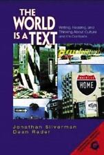 The World Is a Text: Writing, Reading, and Thinking About Culture and-ExLibrary