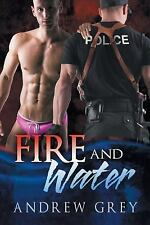 Fire and Water by Andrew Grey (2014, Paperback)