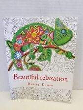 Beautiful relaxation: Coloring book Danny Dimm