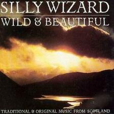 Silly Wizard : Wild & Beautiful: TRADITIONAL & ORIGINAL MUSIC FROM SCOTLAND CD