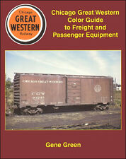 CHICAGO GREAT WESTERN Color Guide to FREIGHT & PASSENGER Equipment (NEW BOOK)