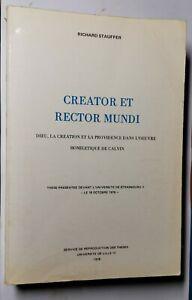 CREATOR ET RECTOR MUNDI di Richard Stauffer Dieu la creation providence Calvin