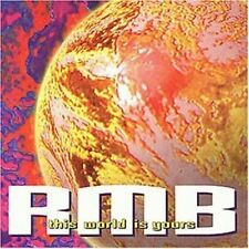 RMB This world is yours (1995) [CD]