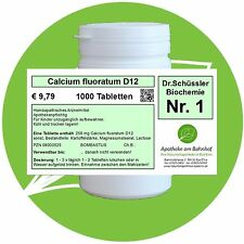 Schüßler - Salz 1 Calcium fluoratum D12 1000 Tabletten PZN 08000525