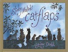 Lynley Dodd  SLINKY MALINKI ~ CATFLAPS  Hardcover Brand new!