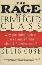 The Rage of a Privileged Class: Why Are Middle-
