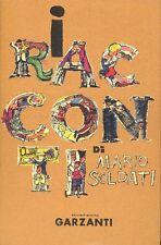 SOLDATI Mario. I racconti. Garzanti 1957. Prima edizione