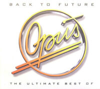 Opus – Back To Future - The Ultimate Best Of   - CD NEU