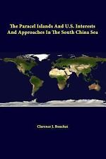 The Paracel Islands and U.S. Interests and Approaches in the South China Sea (Pa