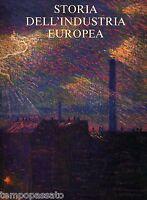 STORIA DELL'INDUSTRIA EUROPEA - BANCA NAZIONALE AGRICOLTURA 1981