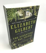 The Signature of All Things, Gilbert, Elizabeth Brand New Paperback