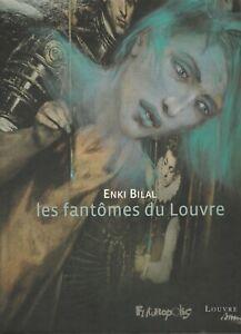 B.D. ENKI  BILAL - LES FANTOMES DU LOUVRE - E.O. 2012 - COMME NEUF.