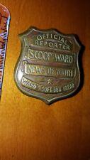 VINTAGE Scoop Ward Official Reporter Badge Medal Ward's Soft Bun Bread Premium