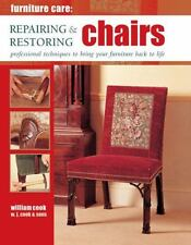 Furniture Care: Repairing & Restoring Chairs: Professional Techniques -ExLibrary