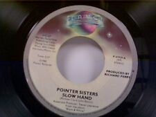 "POINTER SISTERS ""SLOW HAND / HOLDIN OUT FOR LOVE"" 45  MINT"