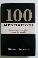 100 Meditations an every day book for every day People Michael Crawford 2008