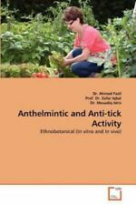 Anthelmintic And Anti-Tick Activity: Ethnobotanical (in Vitro And In Vivo): B...