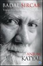BADAL SIRCAR - KATYAL, ANJUM - NEW HARDCOVER BOOK