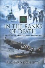 WW2 Irish In the Ranks of Death Reference Book