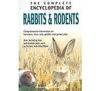Complete Encyclopedia of Rabbits & Rodents By Esther Verhoef-Verhallen