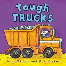 Tough Trucks Picture Book Pre-school Tony Mitton Children's Book New